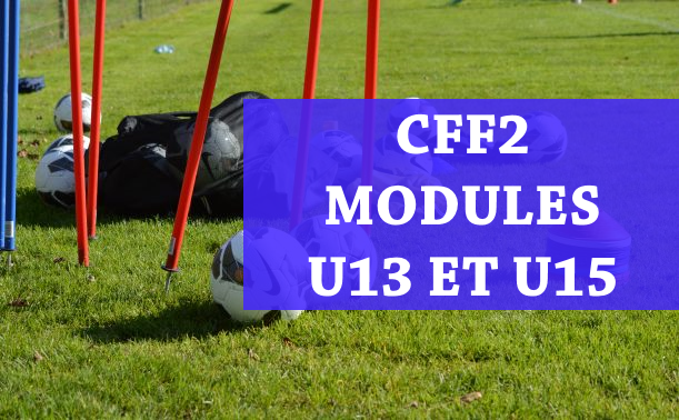 session 2 cff 2 modules u13 et u15 district du cher de football. Black Bedroom Furniture Sets. Home Design Ideas